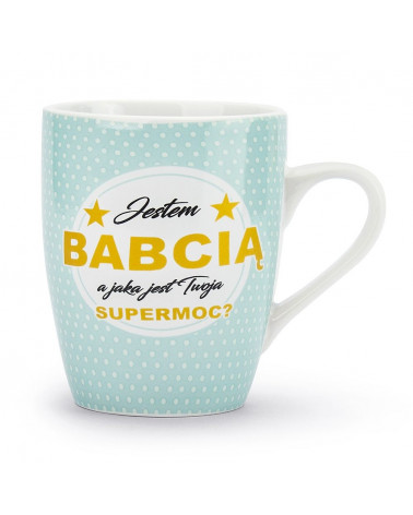 Kubek Supermoc DLA BABCI